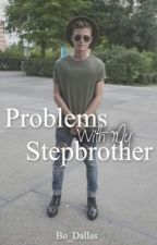 Problems with my stepbrother -on hold- // Kaj van der voort by OhMyBo