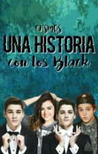 Una historia con los Blacks by CHSMOS
