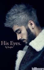 His eyes. ✖️ z.m by Rxvglem