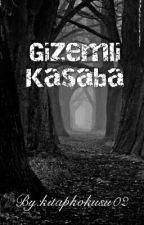 Gizemli Kasaba by kitapkokusu02