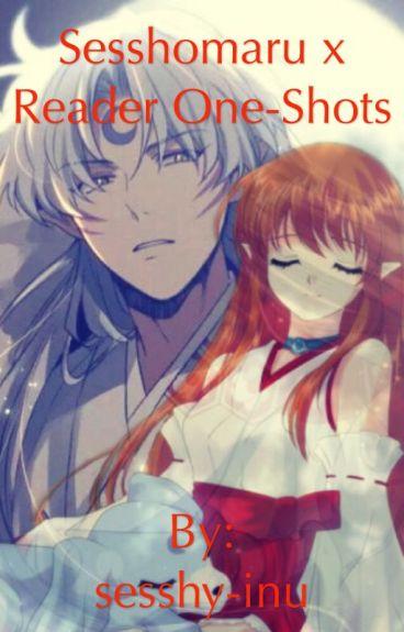Sesshomaru X Reader Oneshots