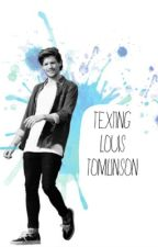 Texting Louis Tomlinson by itzz_carmen