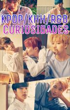 Kpop/KHH Curiosidades by INDEANCISA