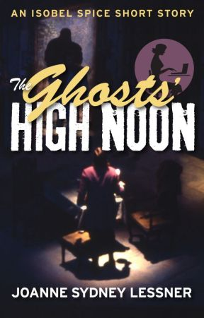 The Ghosts' High Noon by JoanneSydneyLessner