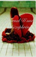 Journal D'une Schizophréne by NinaTriste