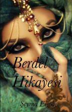 Berdel Hikayesi by BALSURATUM