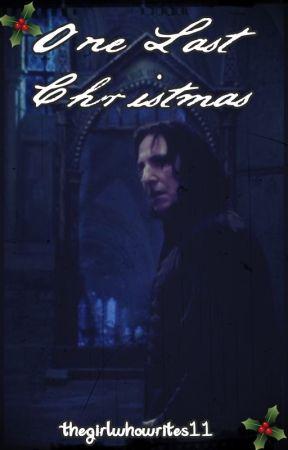 One Last Christmas by thegirlwhowrites11