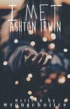 i met ashton irwin » a.i. by wrongchoiice