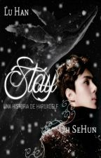 Stay [HunHan] by HaruXoELF