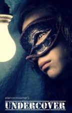 Undercover by elenacrowner