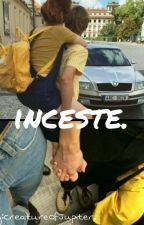 Inceste. by CreatureOfJupiter