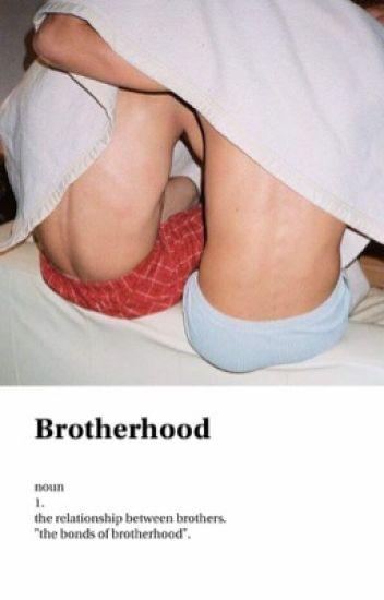 Brotherhood || Lashton Hemwin