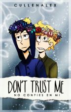 Don't trust me 『Creek』|South Park| by CullenAlex