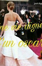 Une Vie Digne D'un Oscar  by leyyaso2627