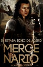 MERCENARIO© | H.S| by ScarlettloveZayn