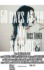50 дней после моего самоубийства by SLTdark