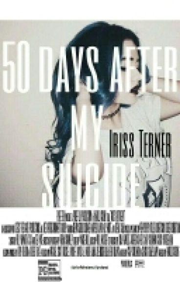 50 дней после моего самоубийства