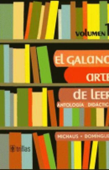 el galano arte de leer volumen 1