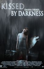 Kissed by darkness by DashaDeikel
