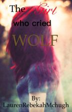 The girl who cried WOLF by MisLauren