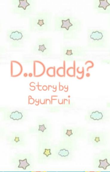 D..Daddy?/ChanBaek