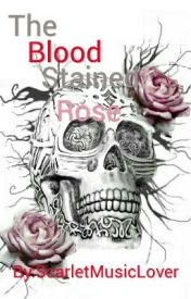The Blood Stained Rose(MaskyXReader) by ScarletMusicLover