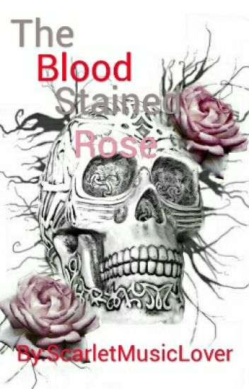 The Blood Stained Rose(MaskyXReader)