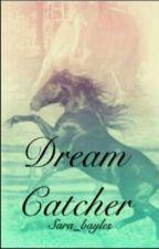 Dream Catcher 2 ~Together~  by SaraBayles
