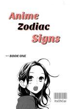 Anime Zodiac signs by ItsOhCai