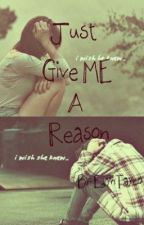 Just Give me a Reason by EdlynTayco