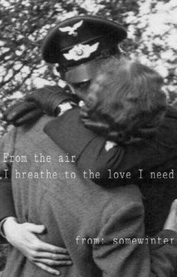 From the air I breathe, to the love I need. [Promisland]