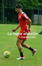 La Mejor Elección ( Calleri ) by paulitus