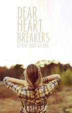 Dear, Heart Breakers... by TalkingPanda