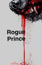 Rogue Prince by band_nerd19