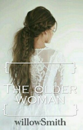 The older woman by willow-Smith
