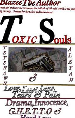 Toxic Souls by BooksByBam