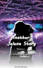 "Another Jelena Story Tome II ""La rançon de la gloire"" by dreamergomez_"