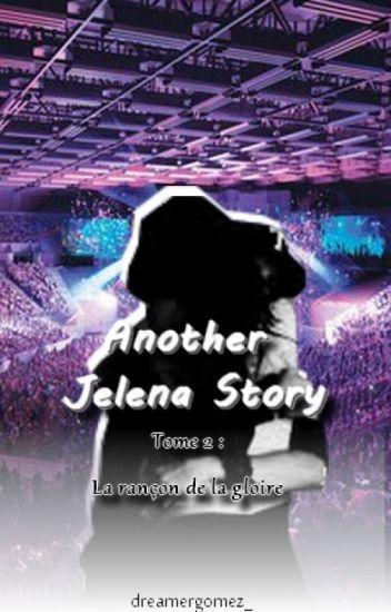 "Another Jelena Story Tome II ""La rançon de la gloire"""