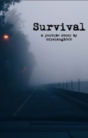 Survival by cryslaughter