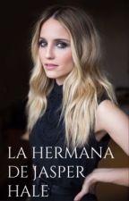 La Hermana De Jasper Hale by ximenavh2344