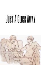 Just A Click Away (Riren) by Ereri104