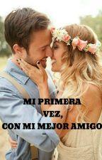 Mi Primera Vez by sebastianvalentin22