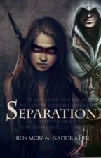 Separation by IsadoraFier