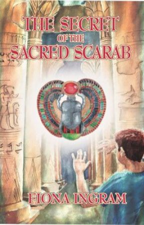 The Secret of the Sacred Scarab by FionaIngram1