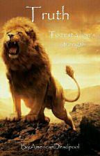 Truth - To Test A Lion's Strength by Gabriel_The_Angel