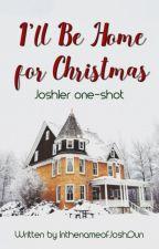 I'll be home for Christmas (a Joshler one-shot) by InthenameofJoshDun