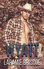 WYATT - Ranger's #1 by LaramieBriscoe