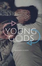 young gods [narry au] [no updates] by votrestyles
