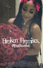 Broken Promises || Melvin Gregg by MrsChantal-