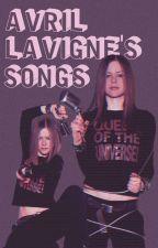 Canciones De Avril Lavigne by CoNsTaNza1lalksjs